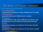 the stages of change continued