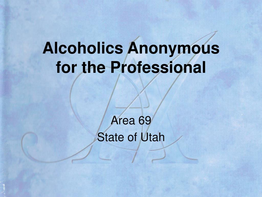 alcoholics anonymous for the professional l.