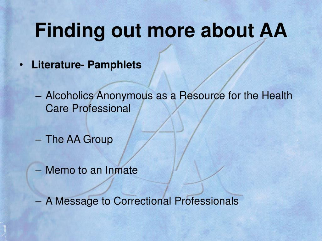 Finding out more about AA
