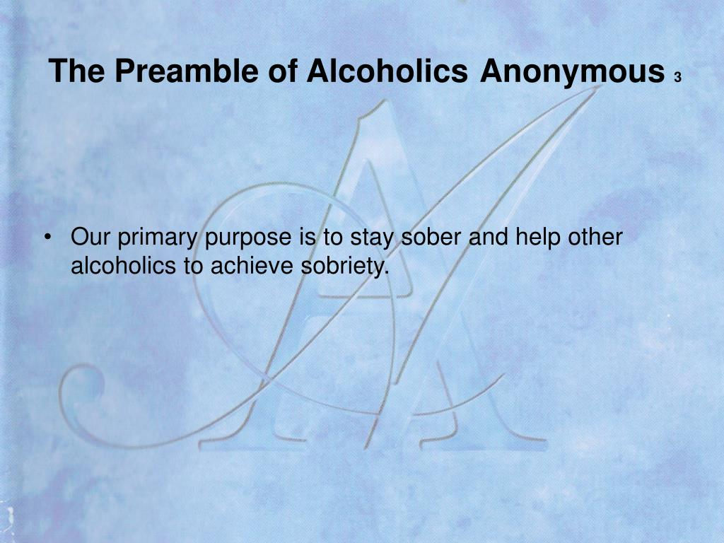 The Preamble of Alcoholics