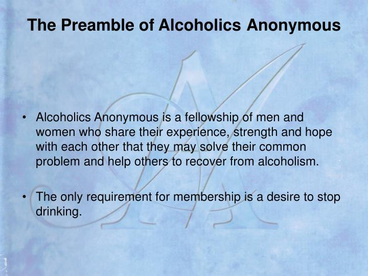 The preamble of alcoholics anonymous