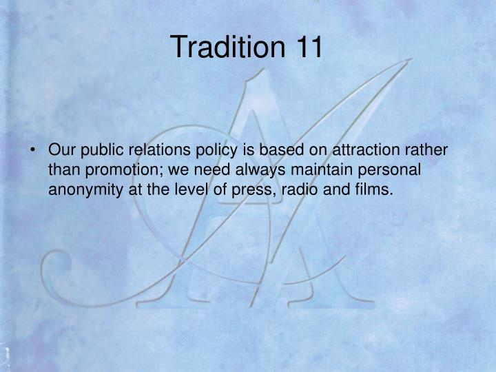 Tradition 11