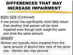 differences that may increase impairment17