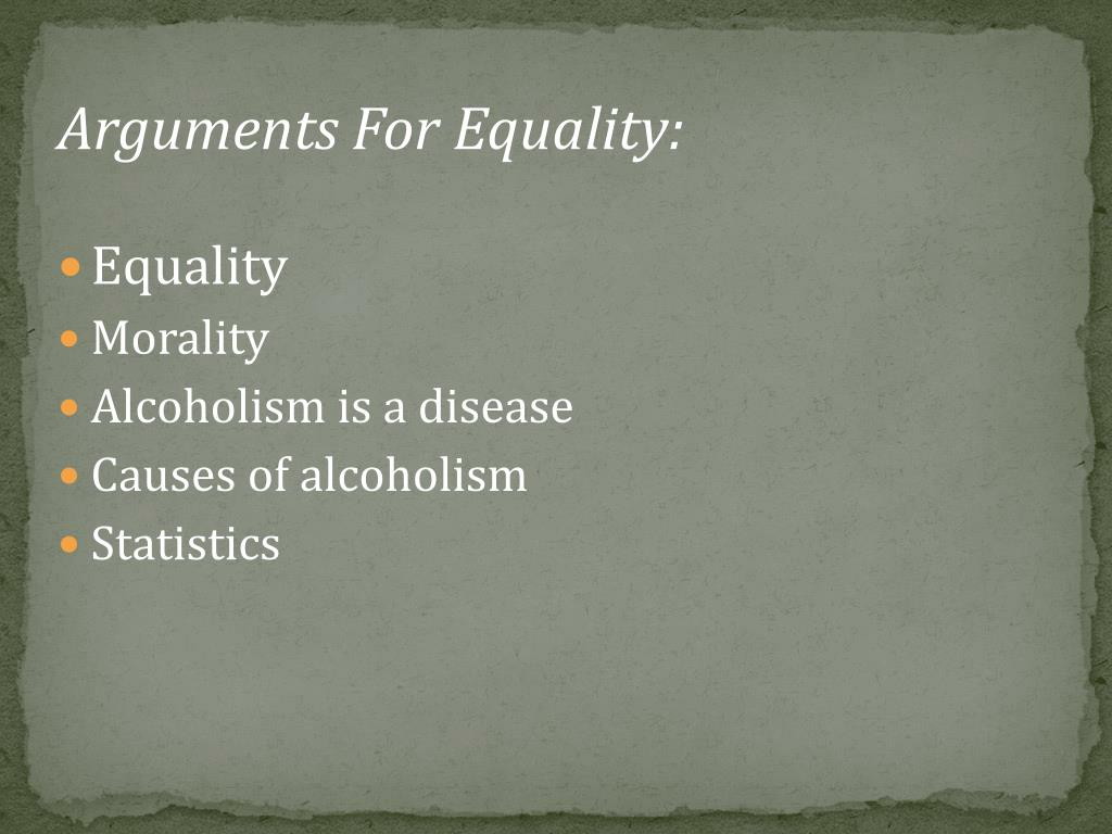 Arguments For Equality: