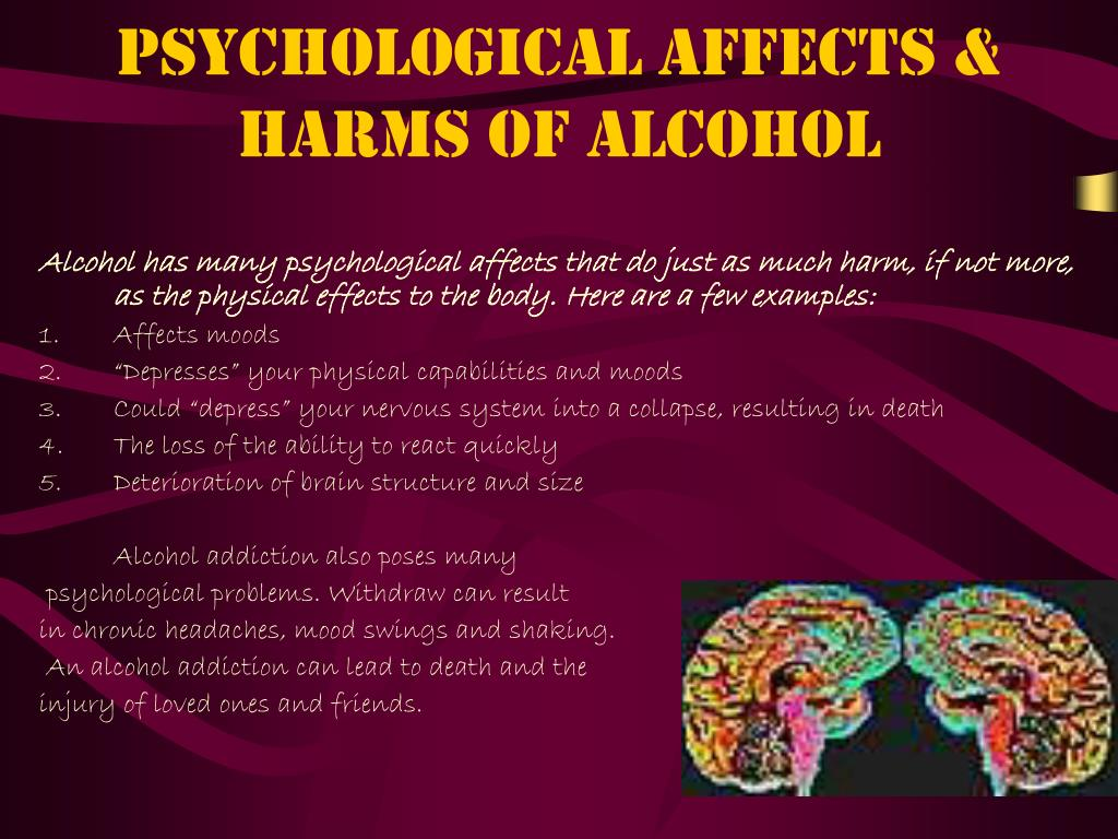 Psychological Affects & Harms of Alcohol