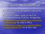 other issues the impound lot