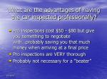 what are the advantages of having the car inspected professionally