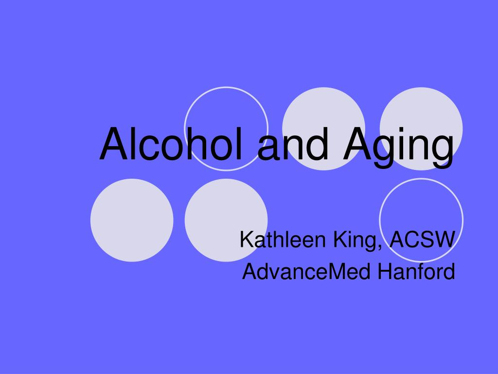 alcohol and aging l.
