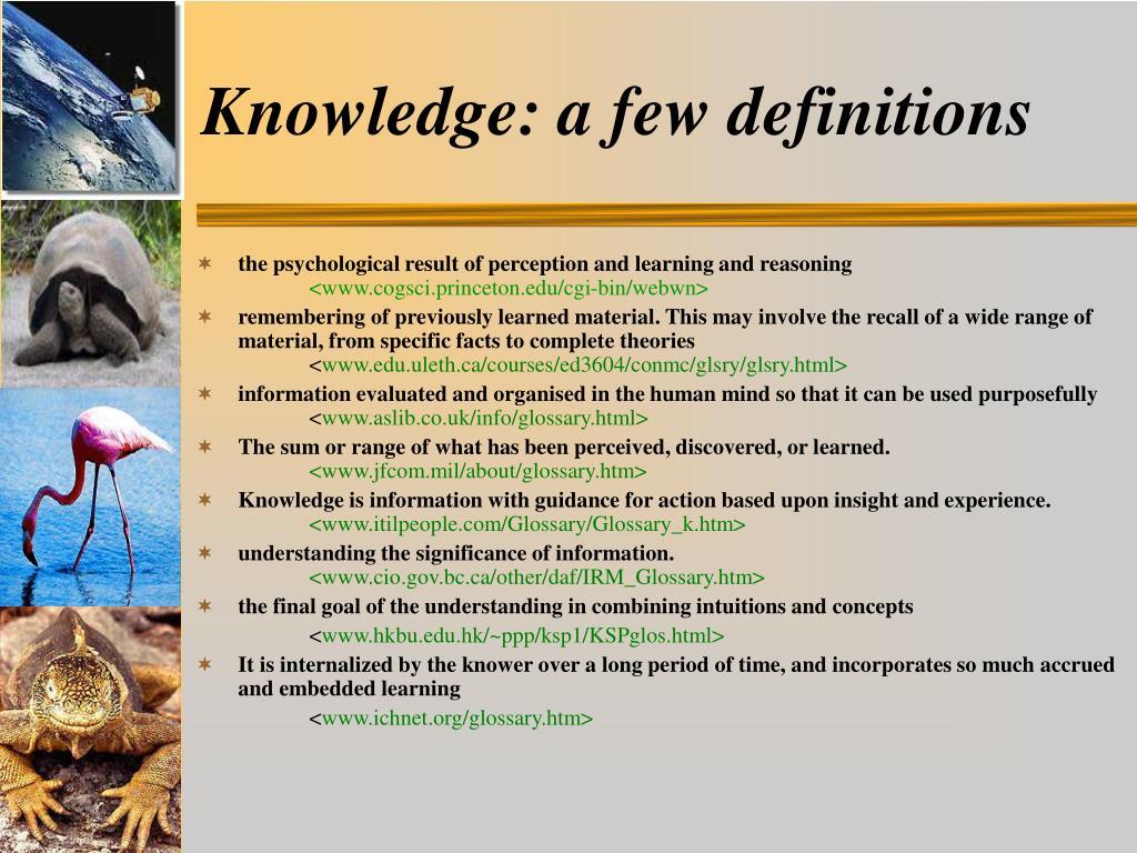 Knowledge: a few definitions