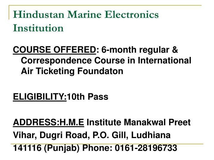 Hindustan Marine Electronics Institution