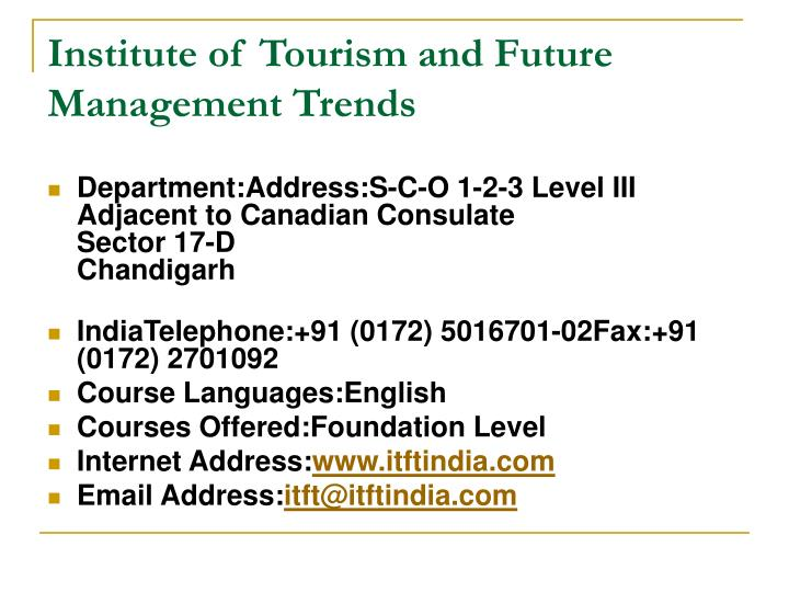 Institute of Tourism and Future Management Trends