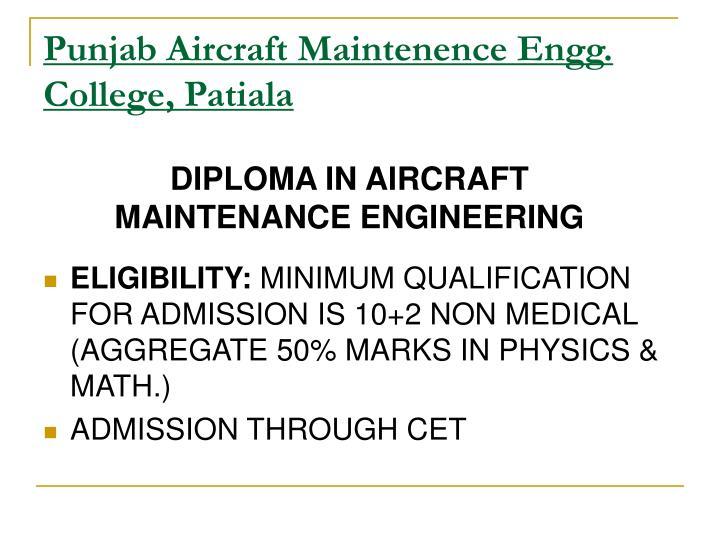 Punjab Aircraft Maintenence Engg. College, Patiala