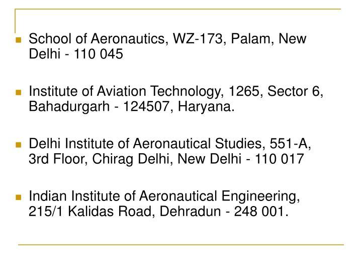 School of Aeronautics, WZ-173, Palam, New Delhi - 110 045