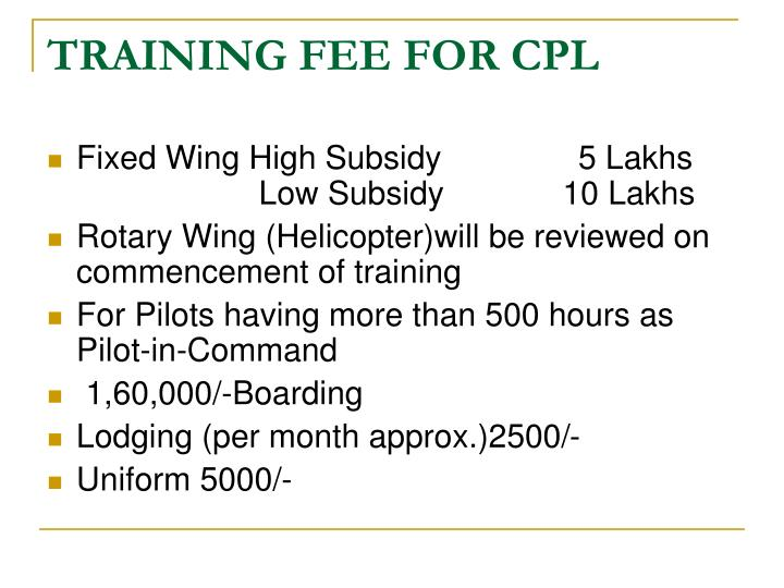 TRAINING FEE FOR CPL
