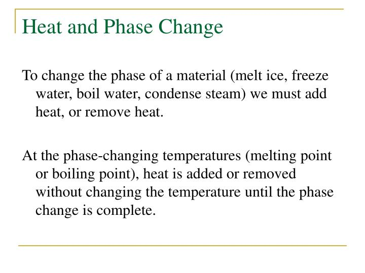 Heat and Phase Change
