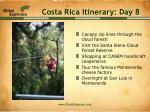 costa rica itinerary day 8