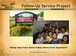 follow up service project