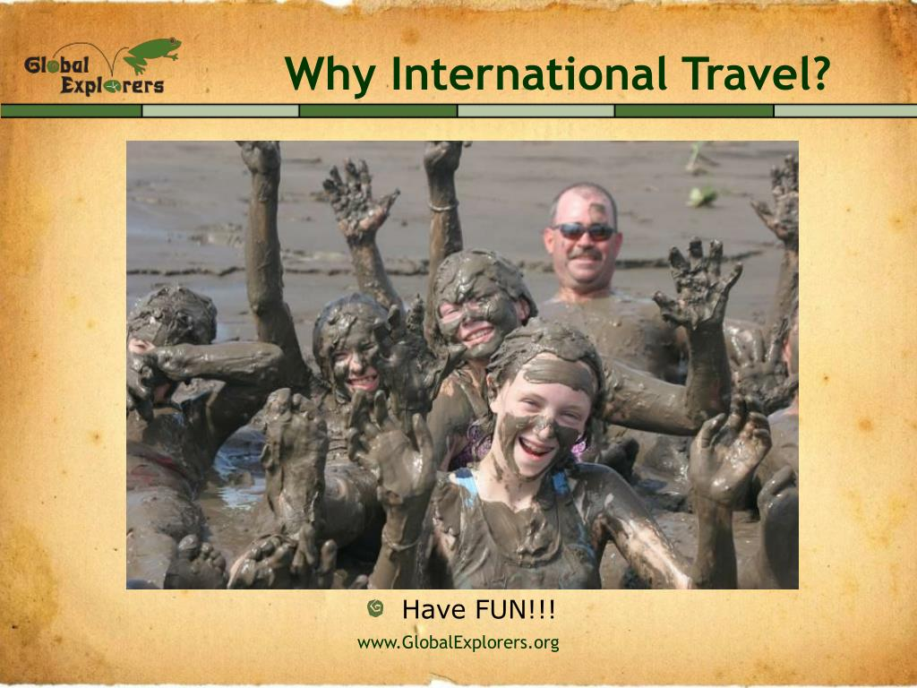 Why International Travel?