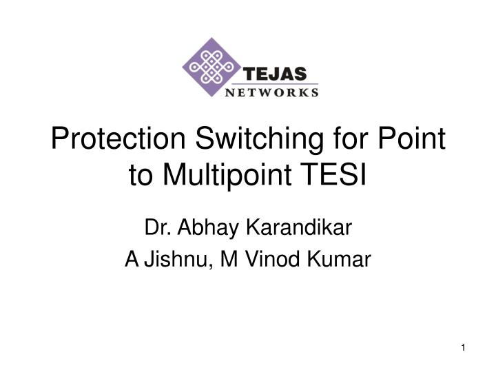 protection switching for point to multipoint tesi n.