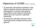 objectives of cioms article 3 of statutes1