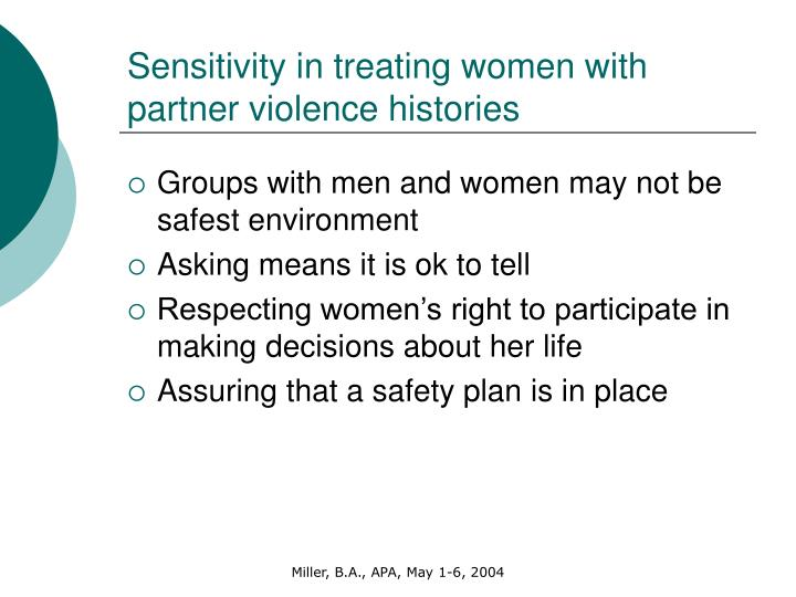 Sensitivity in treating women with partner violence histories