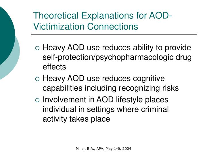 Theoretical Explanations for AOD-Victimization Connections