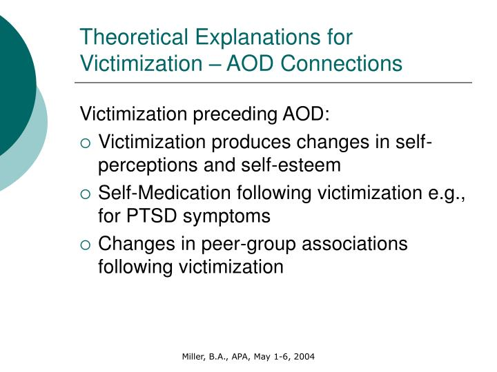 Theoretical Explanations for Victimization – AOD Connections