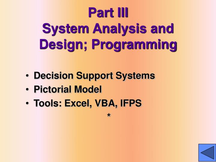 Part iii system analysis and design programming