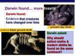 darwin found more fossils
