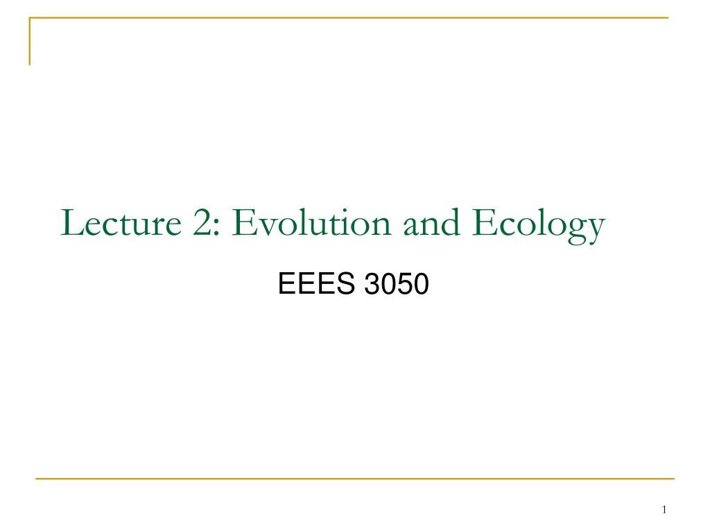 lecture 2 evolution and ecology l.