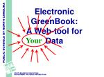 electronic greenbook a web tool for data1