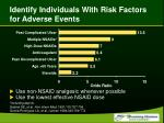identify individuals with risk factors for adverse events