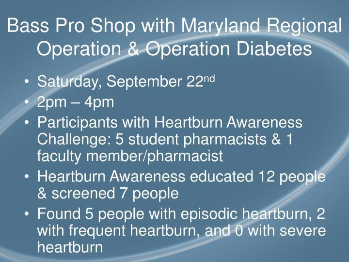 Bass pro shop with maryland regional operation operation diabetes
