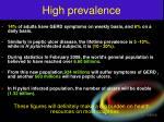 high prevalence