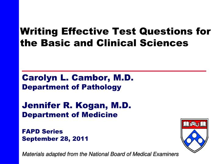 writing effective test questions for the basic and clinical sciences n.