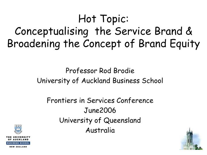 PPT - Hot Topic: Conceptualising the Service Brand