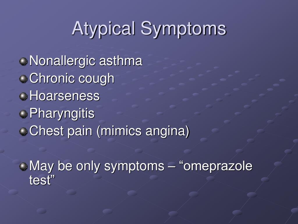Atypical Symptoms