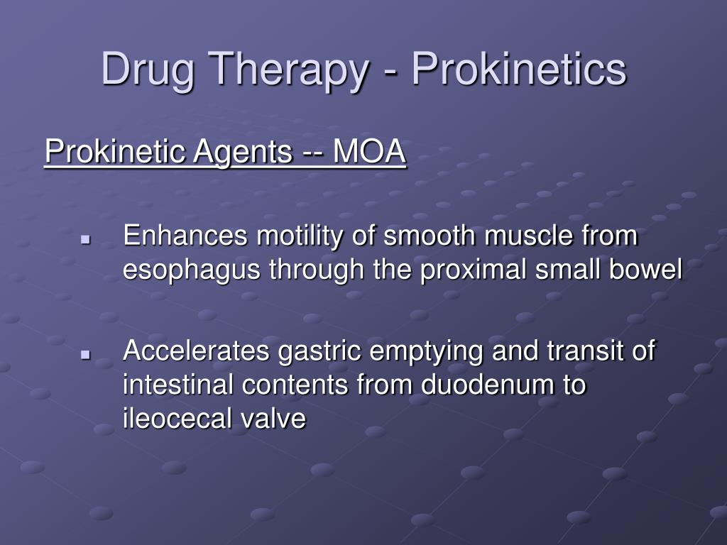 Drug Therapy - Prokinetics