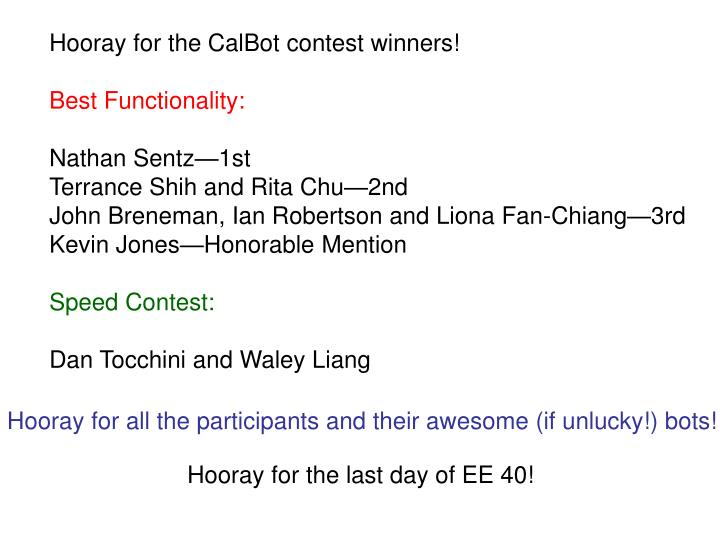 Hooray for the CalBot contest winners!