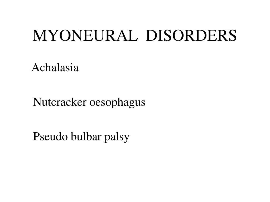 MYONEURAL  DISORDERS