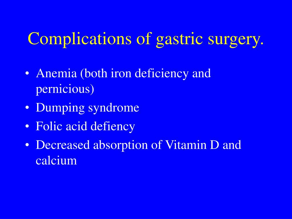Complications of gastric surgery.