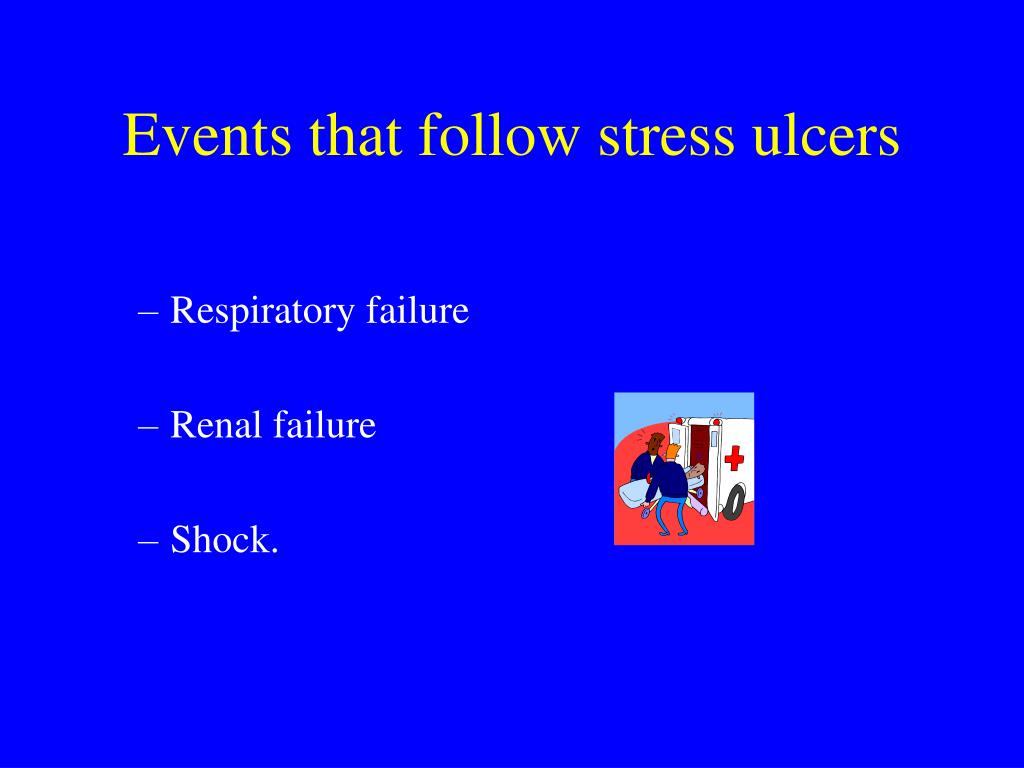 Events that follow stress ulcers
