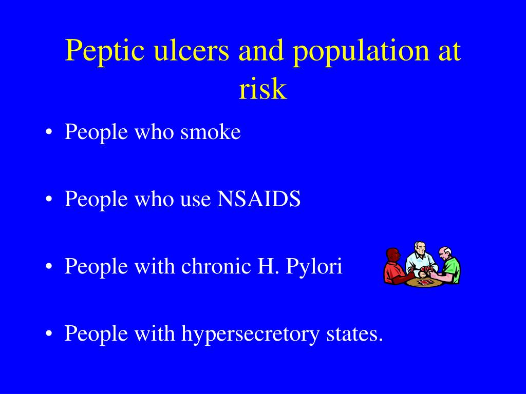 Peptic ulcers and population at risk