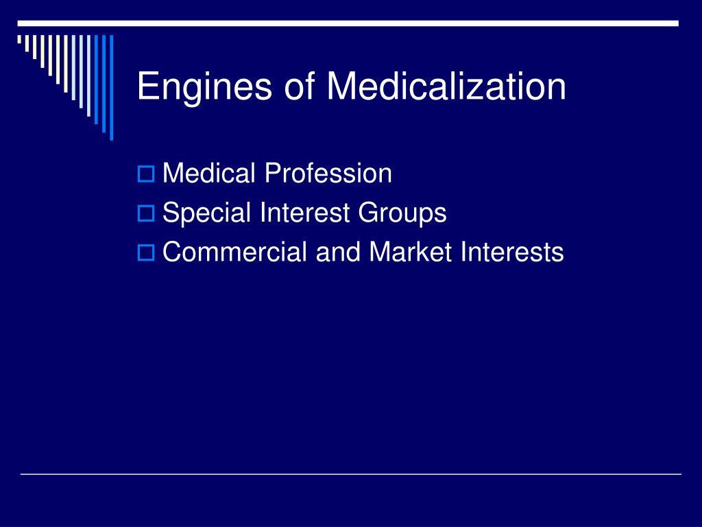 Engines of Medicalization