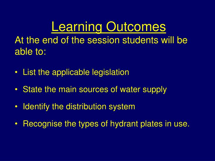Learning outcomes at the end of the session students will be able to