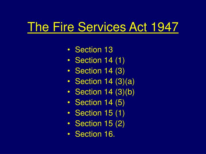 The Fire Services Act 1947