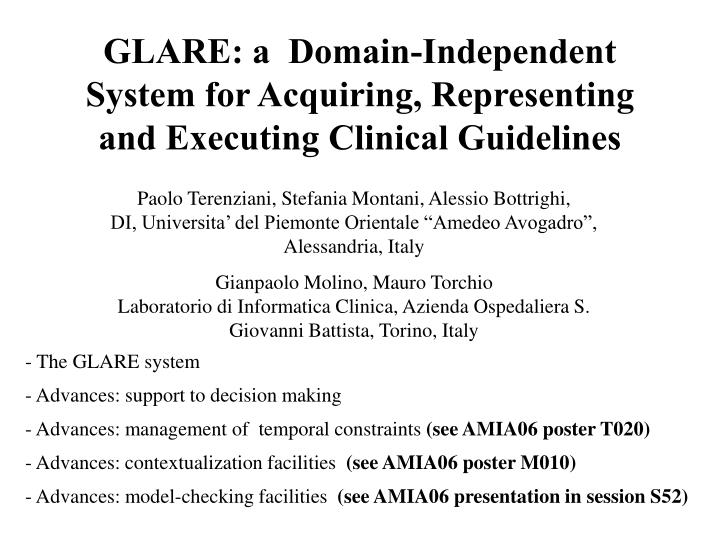 Glare a domain independent system for acquiring representing and executing clinical guidelines