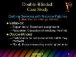 double blinded case study
