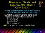 hawthorne placebo and experimenter effects case study i