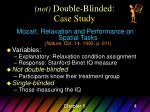 not double blinded case study